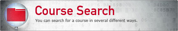 Course Search - You can search for a course in several different ways.